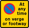 Continuous prohibition on waiting except loading and unloading on verge or footway
