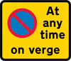 Continuous prohibition on waiting except loading and unloading on the verge