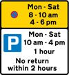 Waiting prohibited during the periods indicated (upper panel), and parking for all vehicles, with restrictions on length of waiting time and return period (lower panel)