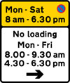 Waiting prohibited during the period and in the direction indicated (upper panel), and loading and unloading prohibited during the periods and in the direction indicated (lower panel)
