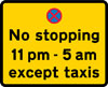 Prohibition on stopping by vehicles other than taxis during the period indicated