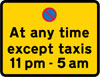 Continuous prohibition on waiting by vehicles with an exemption for taxis during the period indicated