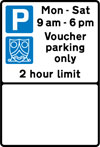 Parking place reserved for voucher parking during the period indicated