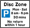 Disc zone parking place where the waiting period is limited and display of a disc is required