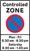 Entrance to a controlled parking zone in operation during the period indicated