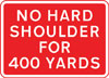 Temporary absence of hard shoulder for 400 yards