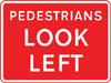 Direction in which pedestrians should look for approaching traffic