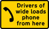Instructions for drivers of wide loads on how to telephone for assistance