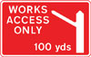 Direction to be taken by road works or construction traffic to an access to a works site 100 yards ahead