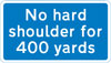 No hard shoulder available for 400 yards