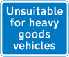 Road unsuitable for heavy goods vehicles