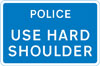 Traffic should use the hard shoulder in an emergency