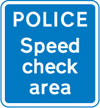 Area where police carry out checks on the speed of vehicles