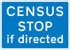 Vehicles may be directed to stop at a traffic survey ahead