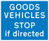 Goods vehicles may be directed to stop ahead by a constable in uniform