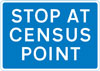 Vehicles must stop at a census traffic point