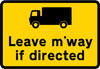 Goods vehicles may be directed to leave the motorway at the junction ahead