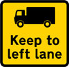 Goods vehicles should keep to the left hand lane on approach to check point ahead