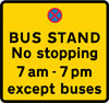 Place where buses may stand and the stopping of other vehicles is prohibited during the period indicated