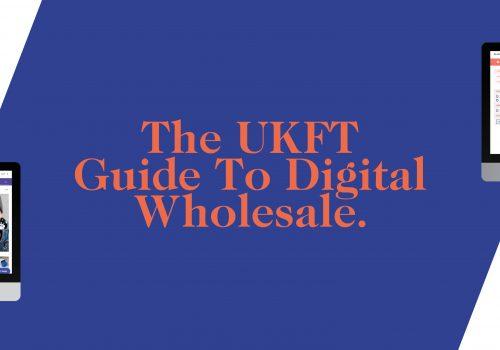 UKFT-GuideToDigitalWholesale-Banner