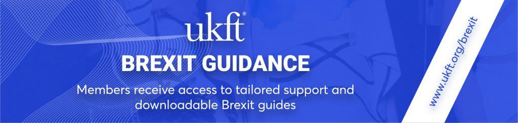 UKFT Brexit Guidance