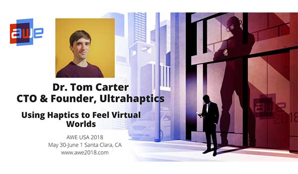 Tom Carter, Ultrahaptics, AWE 2018 speaker card