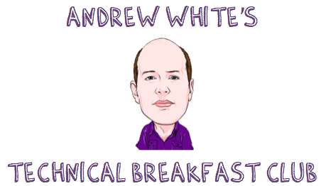 Andrew White's Technical Breakfast Club