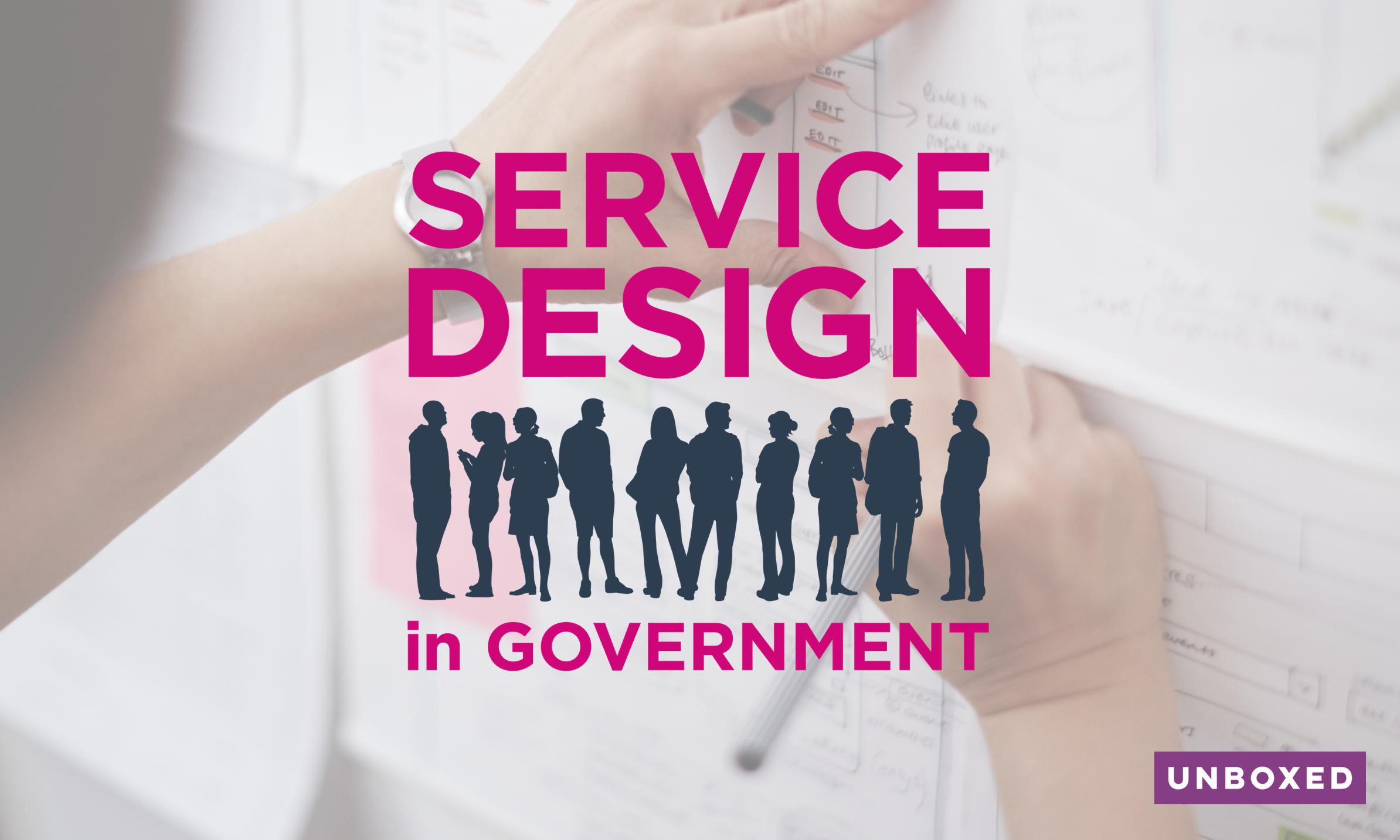 Service Design in Government 2018