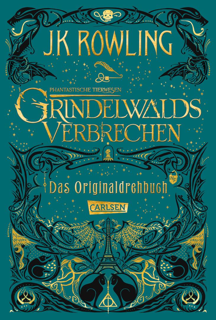 Phantastische Tierwesen: Grindelwalds Verbrechen (Das Originaldrehbuch) von J.K. Rowling