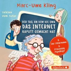 Kling_Der-Tag-an-dem-Oma-das-Internet-kaputt-gemacht-hat