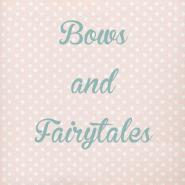 Bowsandfairytales