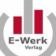 E-Werk-Verlag