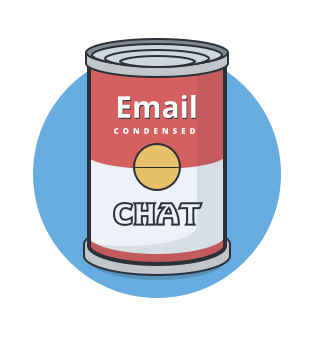 A can of emails and chats.