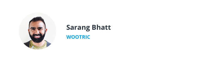Image of Sarang Bhatt, Customer Success Manager at Wootric