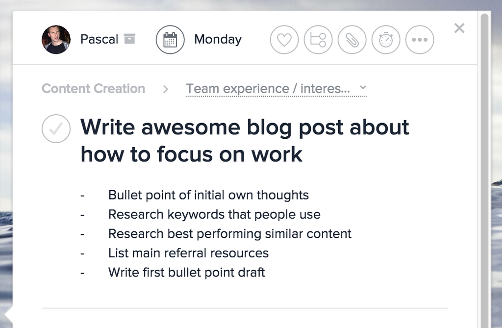 screenshot of asana task for writing this post on how to focus on work