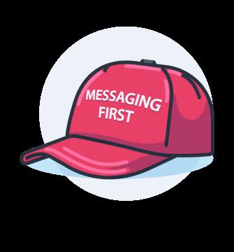 Eine roter Cap mit der Aufschreift Messaging First