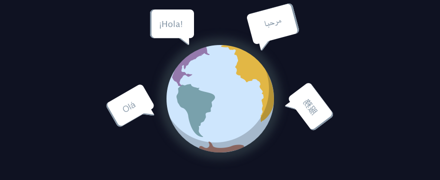 Globe with chat bubbles in different languages.