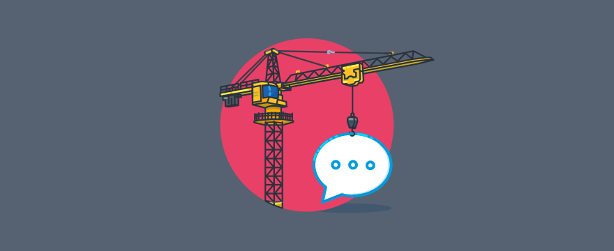 Construction crane with live chat bubble.