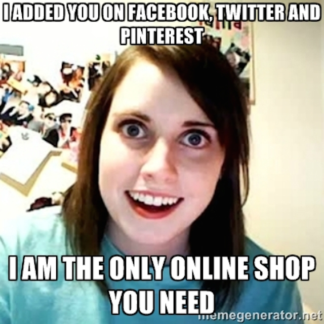 Meme of overly attached girlfriend, representing social actions necessary to create customer loyalty.