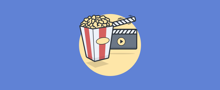 Popcorn and video.