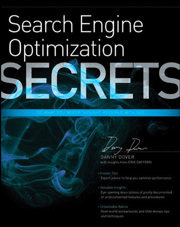 Libro Search Engine Optimization Secrets: Do What You Never Thought Possible with SEO