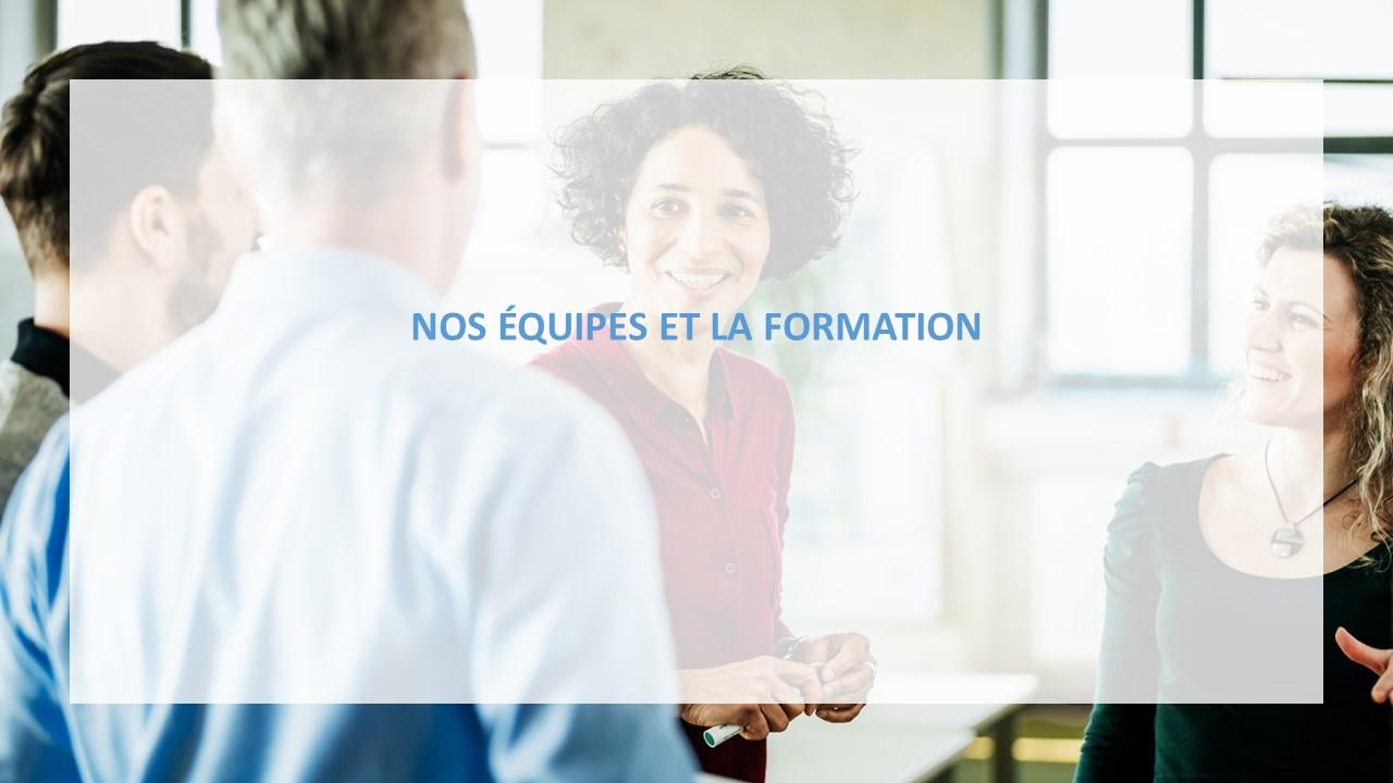 DECOUVRIR FONCIA - NOS EQUIPES ET LA FORMATION