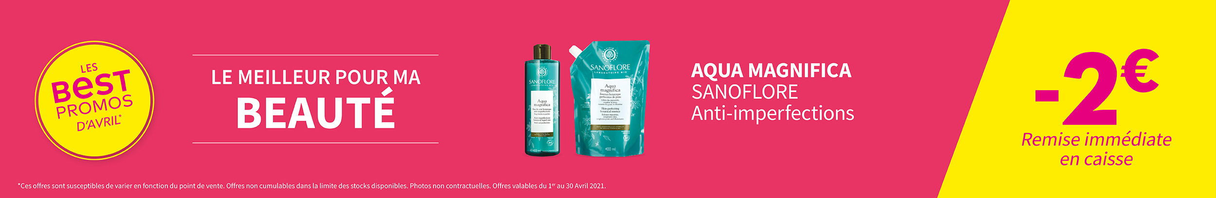 AQUA MAGNIFICA - SANOFLORE / Anti-imperfections