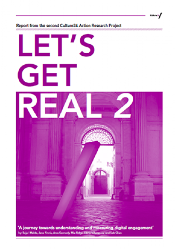 Culture 24 report - Let's get Real 2