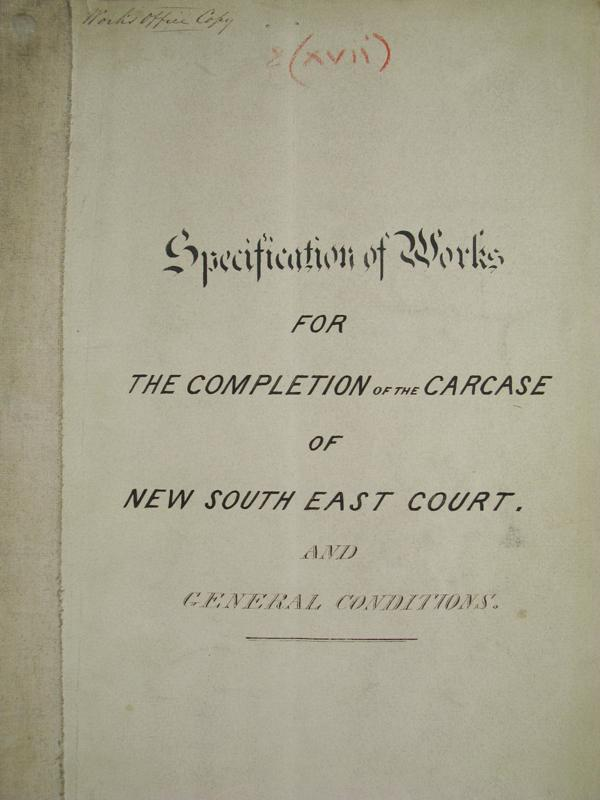 Specification of works for the completion of the carcase of the new South East Court