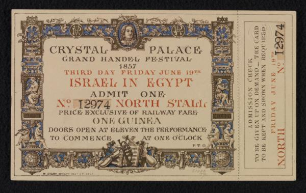 Ticket for admission to Israel in Egypt at the Crystal Palace Grand Handel Festival