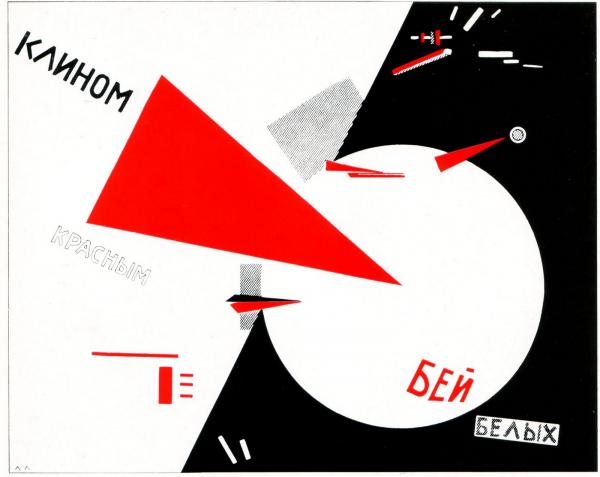 'Beat the Whites with the Red Wedge', designed by EL Lissitzyky, 1919, Russia.