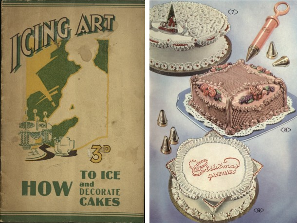"""Cover of """"Icing Art: how to ice and decorate cakes"""", 1937 (TC.K.0014) and cakes, p. 18 of """"How to Decorate a Cake: let Anne Anson show you"""", [195-?]"""