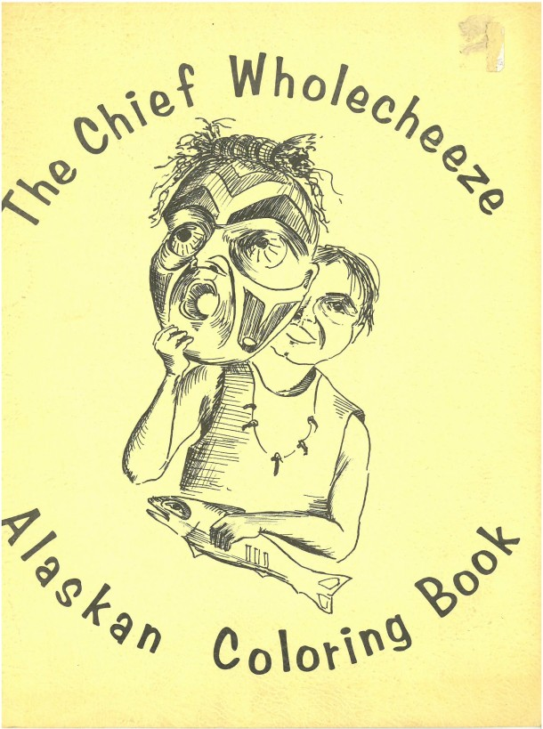 The Chief Wholecheeze Alaskan Coloring Book, Copyright Victoria & Albert Museum 2016