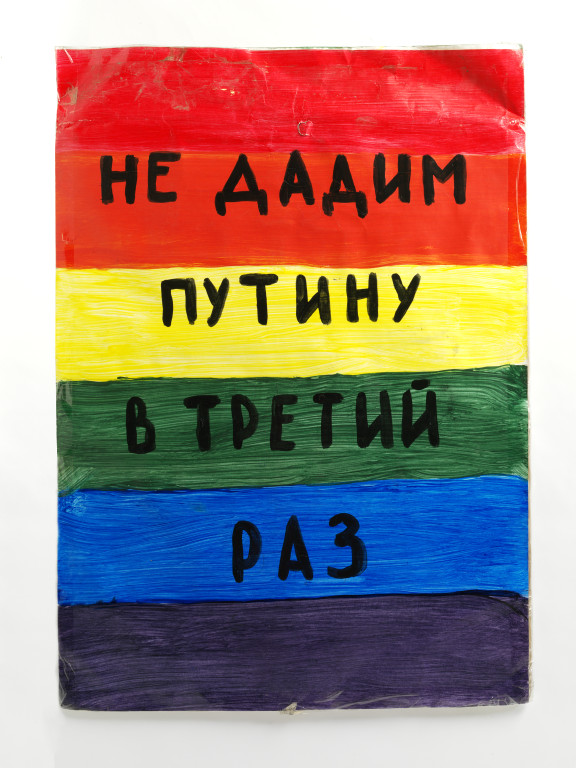 'We won't give it to Putin a third time' anti-government placard, Paint on cardboard, Moscow, 2013. Image © Victoria and Albert Museum, London